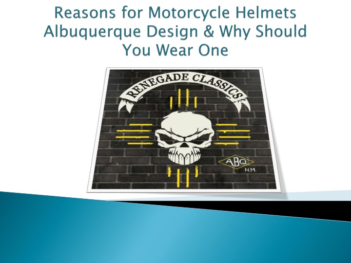 reasons for motorcycle helmets albuquerque design why should you wear one n.