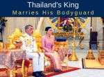 thailand s king marries his bodyguard