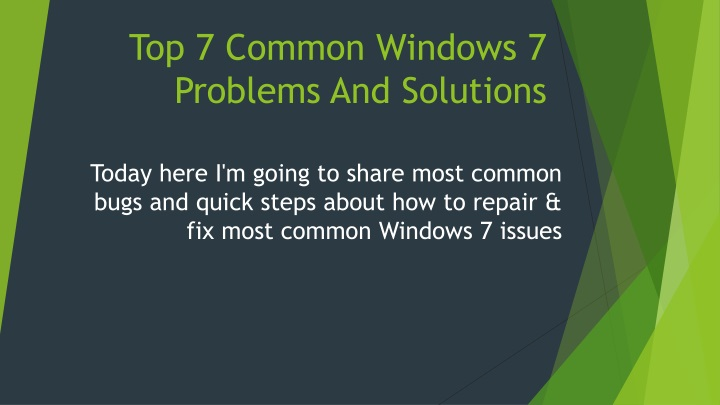 top 7 common windows 7 problems and solutions n.