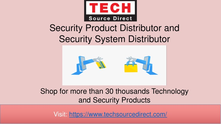 security product distributor and security system distributor n.