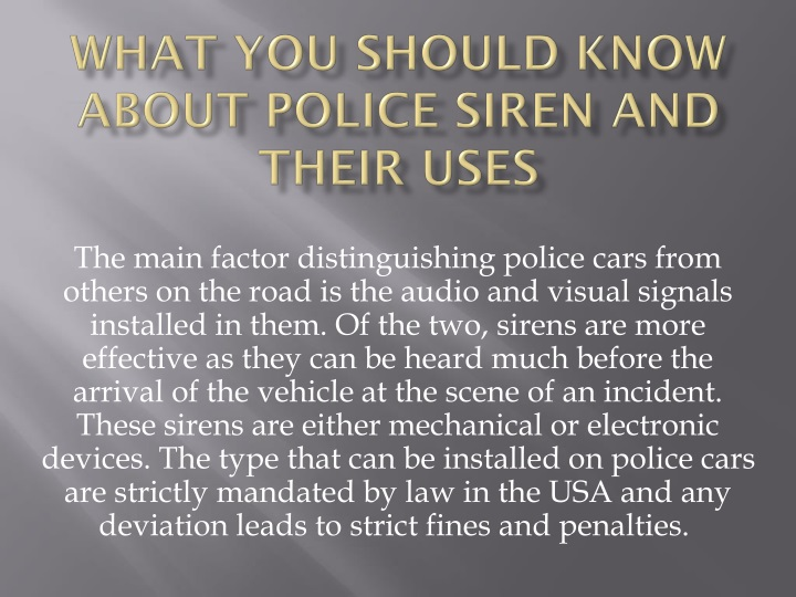 what you should know about police siren and their uses n.