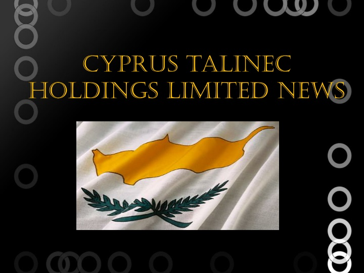cyprus talinec holdings limited news n.