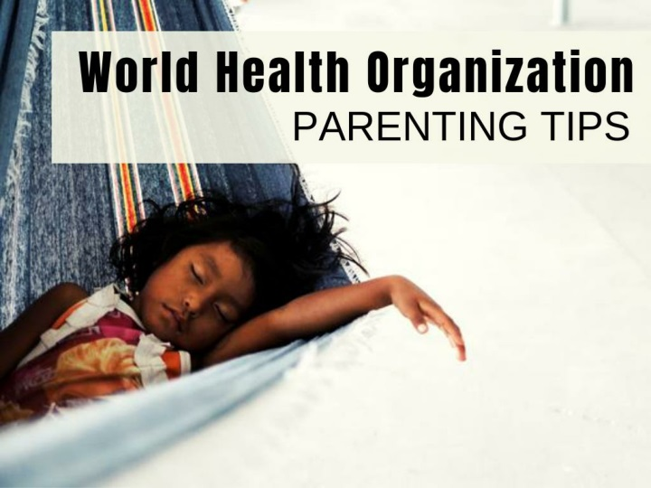 parenting tips from the world health organization n.