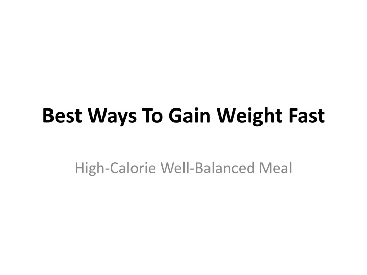 best ways to gain weight fast n.