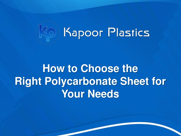 how to choose the right polycarbonate sheet n.