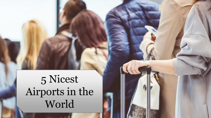 5 nicest airports in the world n.