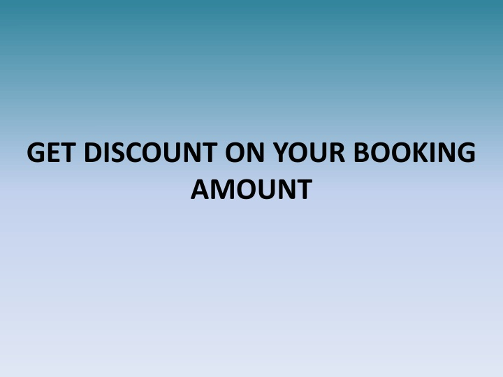 get discount on your booking amount n.