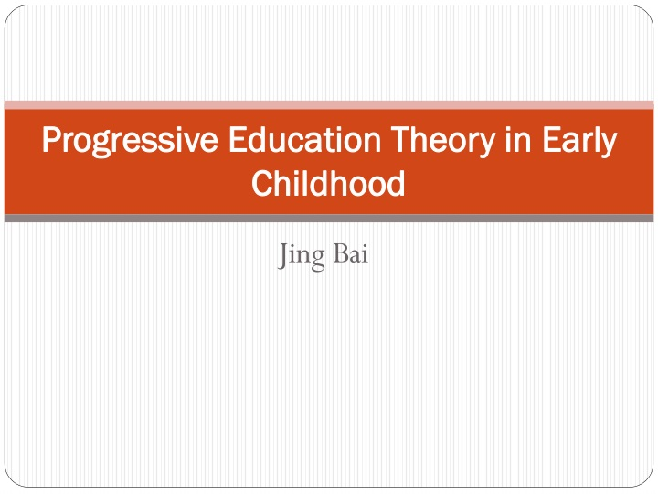 progressive education theory in early childhood n.