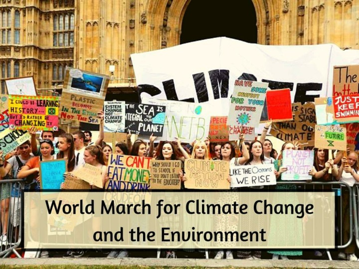 world march for climate change and the environment n.
