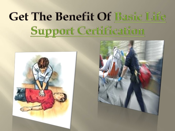 get the benefit of basic life support n.