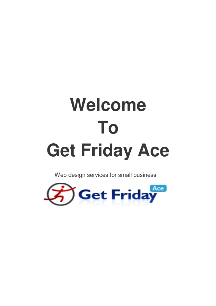 welcome to get friday ace n.