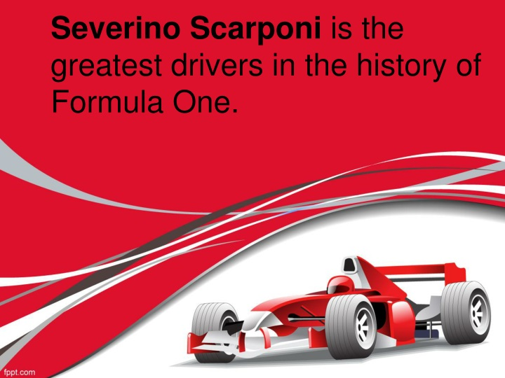 severino scarponi is the greatest drivers in the history of formula one n.