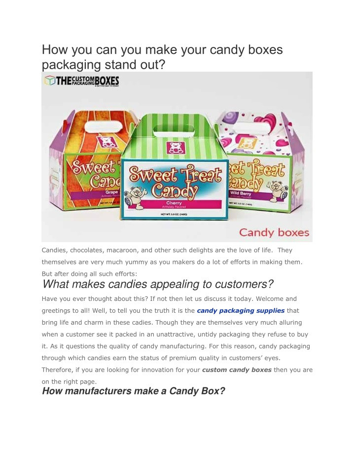 how you can you make your candy boxes packaging n.