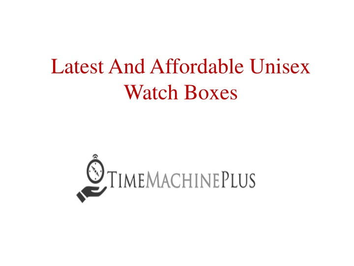 latest and affordable unisex watch boxes n.
