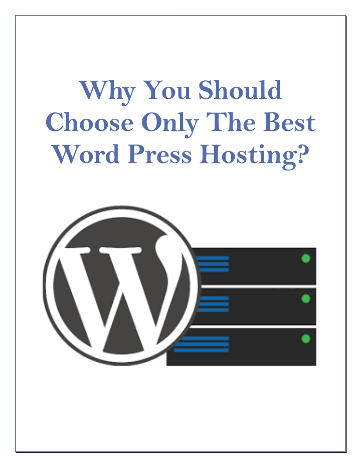 why you should choose only the best word press n.
