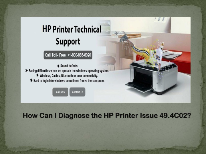how can i diagnose the hp printer issue 49 4c02 n.