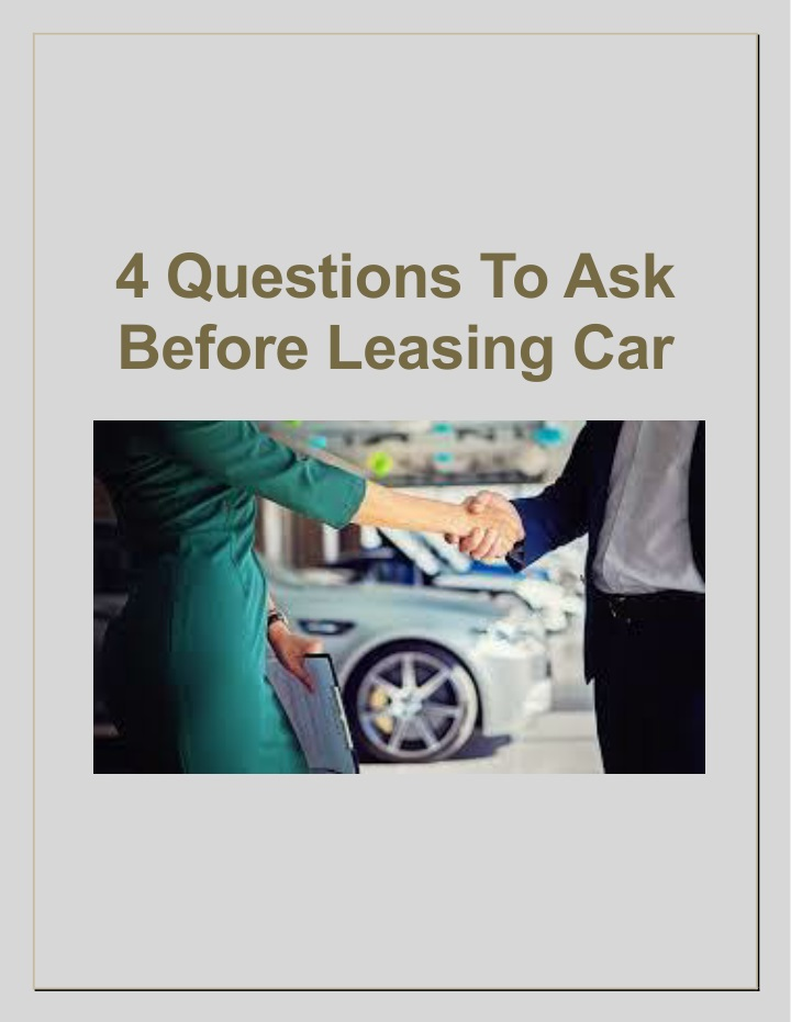 4 questions to ask before leasing car n.
