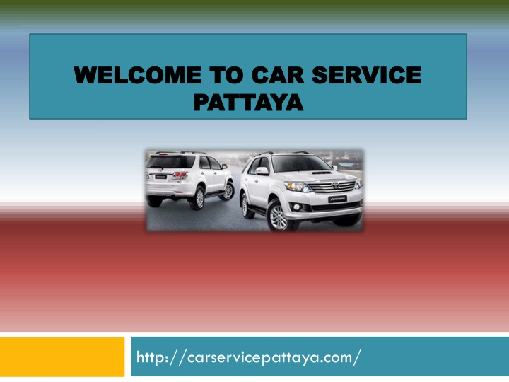 welcome to car service pattaya n.