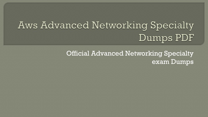 aws advanced networking specialty dumps pdf n.