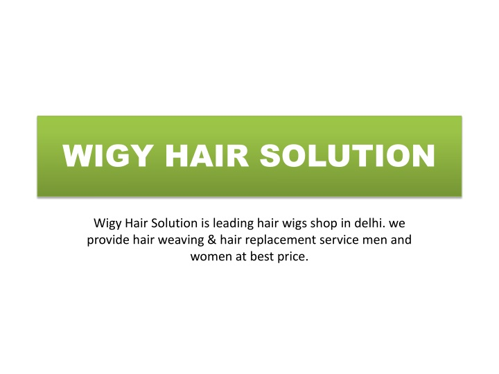 wigy hair solution n.