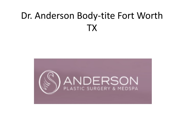 dr anderson body tite f ort worth tx n.