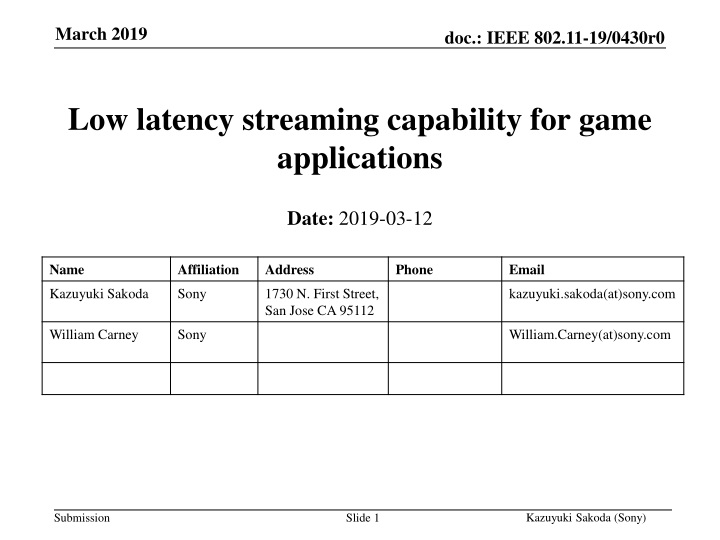 low latency streaming capability for game applications n.