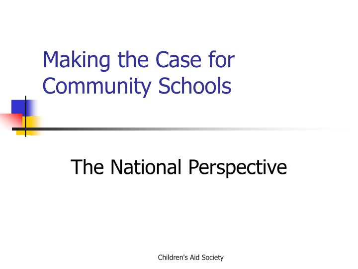 making the case for community schools n.