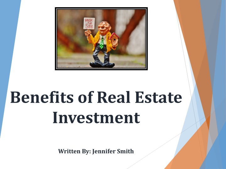 benefits of real estate investment written by jennifer smith n.