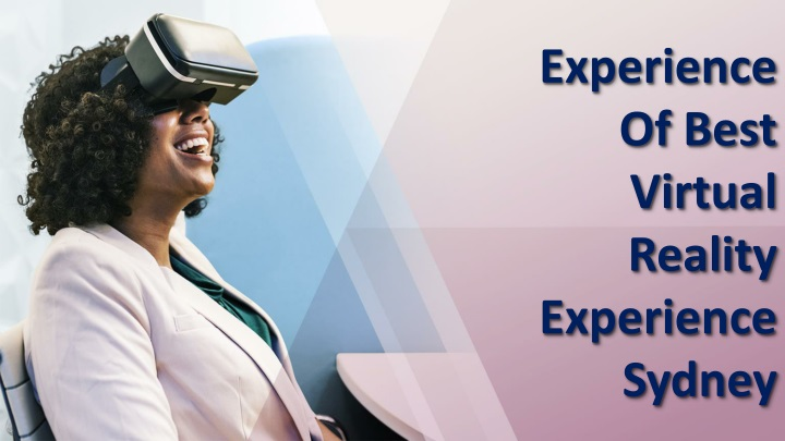experience of best virtual reality experience n.