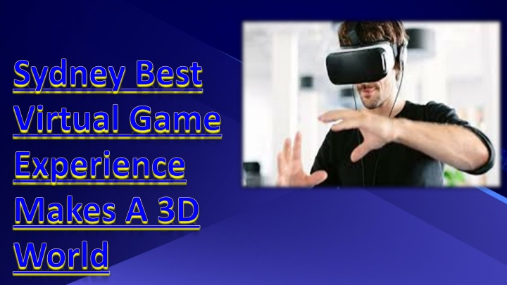 sydney best virtual game experience makes a 3d world n.
