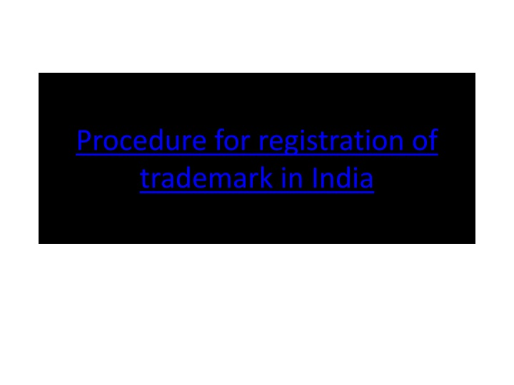 p rocedure for registration of trademark in i ndia n.