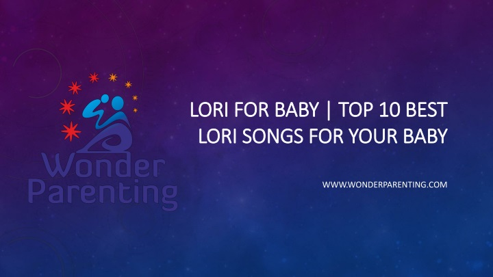 lori for baby top 10 best lori songs for your baby n.