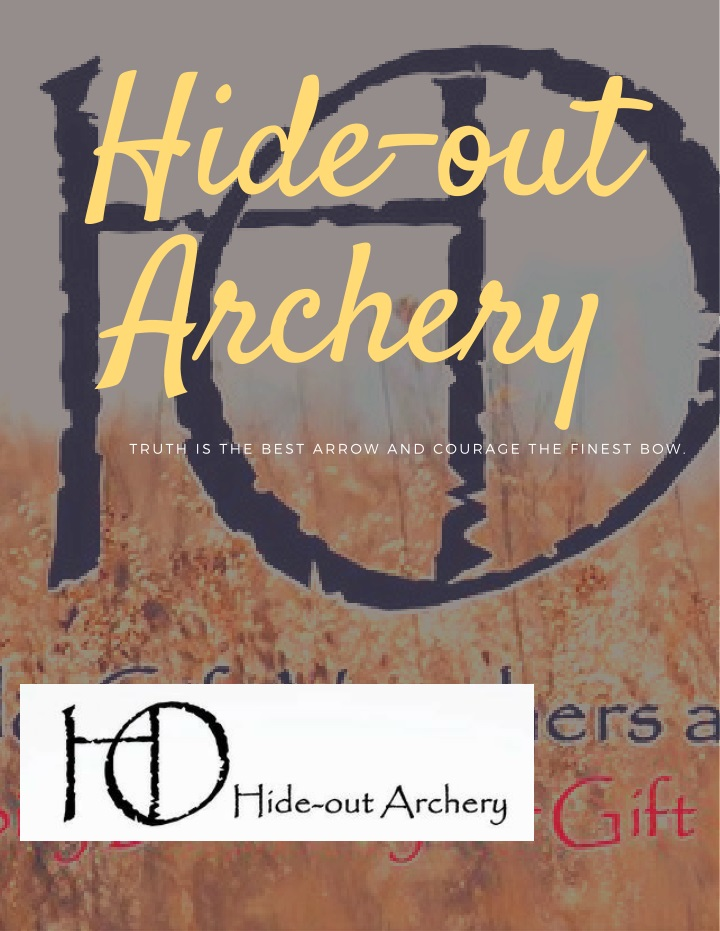 hide out archery truth is the best arrow n.