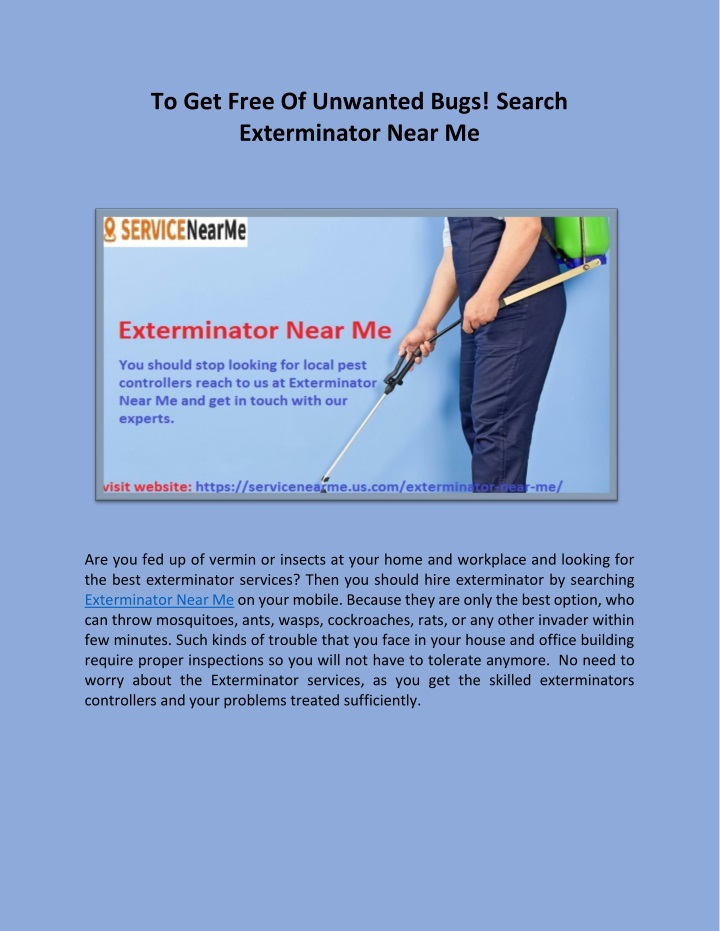 to get free of unwanted bugs search exterminator n.