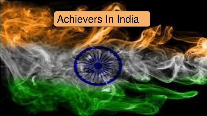 achievers in india n.
