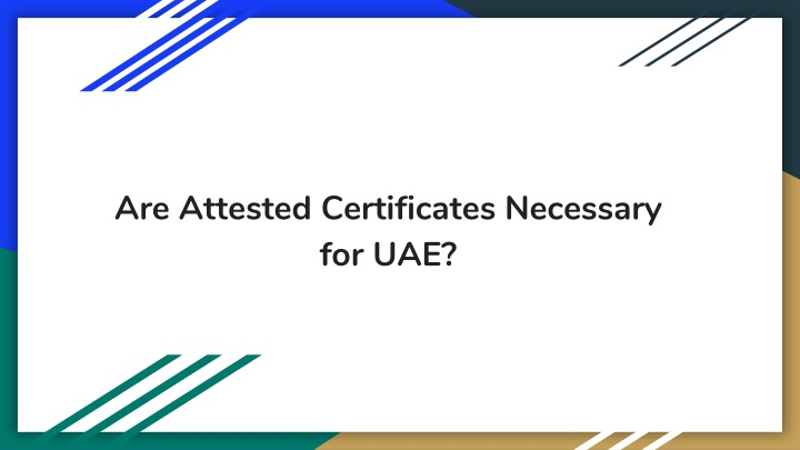 are attested certificates necessary for uae n.