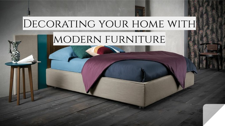 decorating your home with modern furniture n.