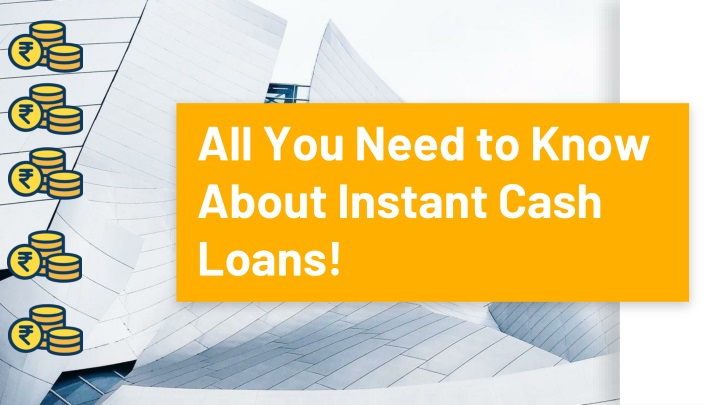 all you need to know about instant cash loans n.