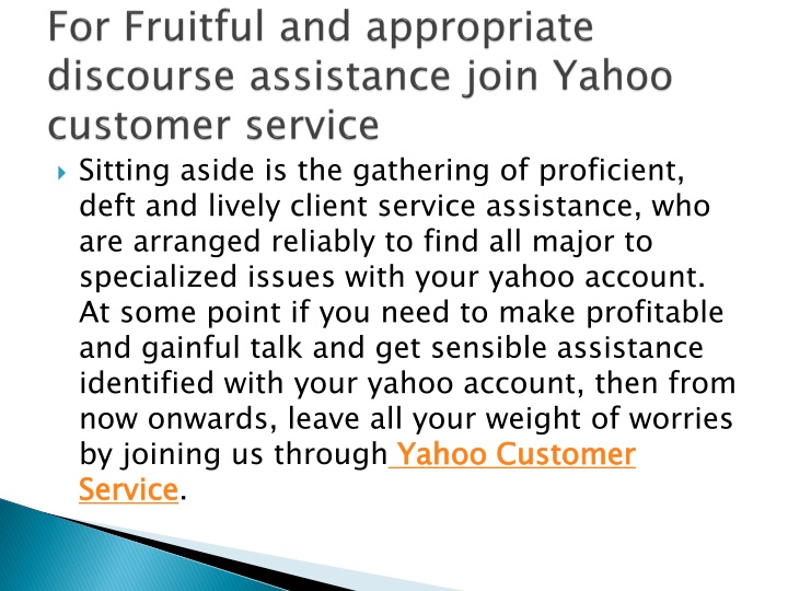 for fruitful and appropriate discourse assistance join yahoo customer service n.