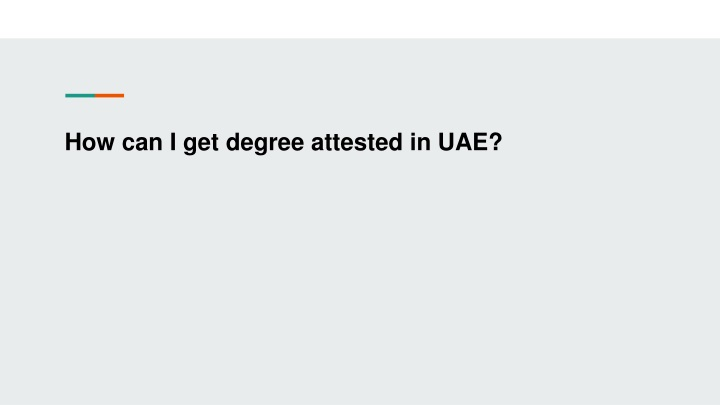 how can i get degree attested in uae n.