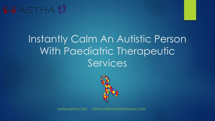 instantly calm an autistic person with paediatric therapeutic services n.