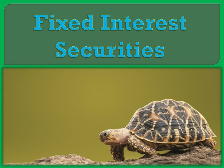 fixed interest securities n.