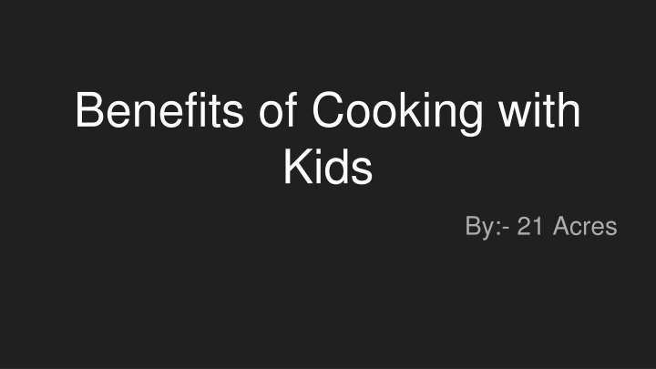 benefits of cooking with kids n.