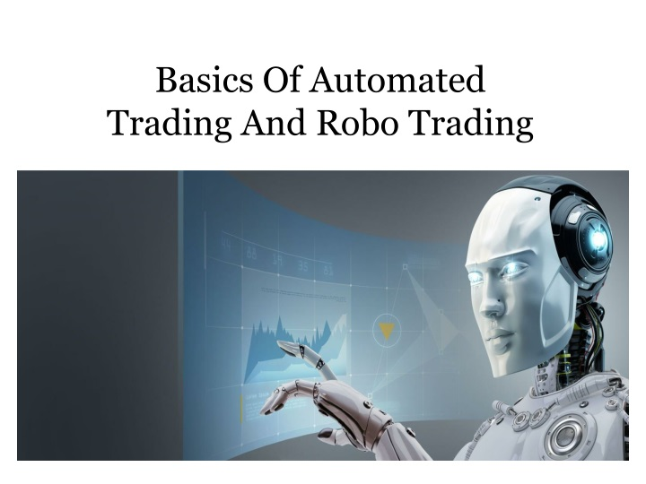 basics of automated trading and robo trading n.