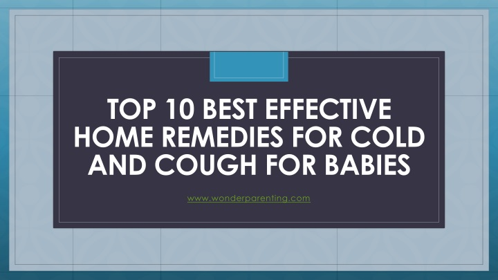 top 10 best effective home remedies for cold and cough for babies n.