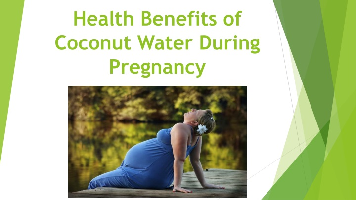 health benefits of coconut water during pregnancy n.