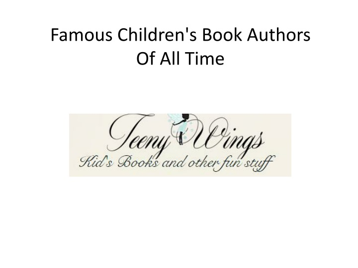 famous children s book authors of all time n.