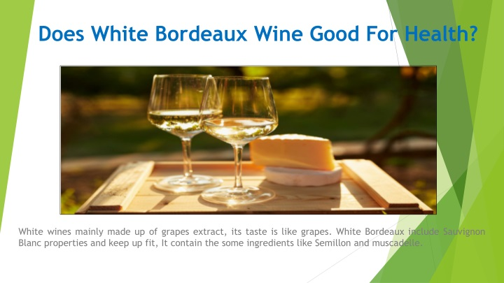 does white bordeaux wine good for health n.