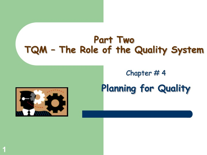 part two tqm the role of the quality system n.