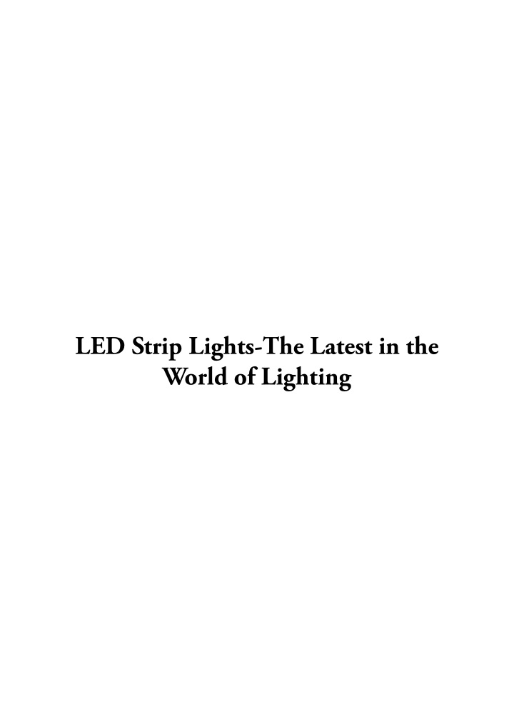 led strip lights the latest in the world n.